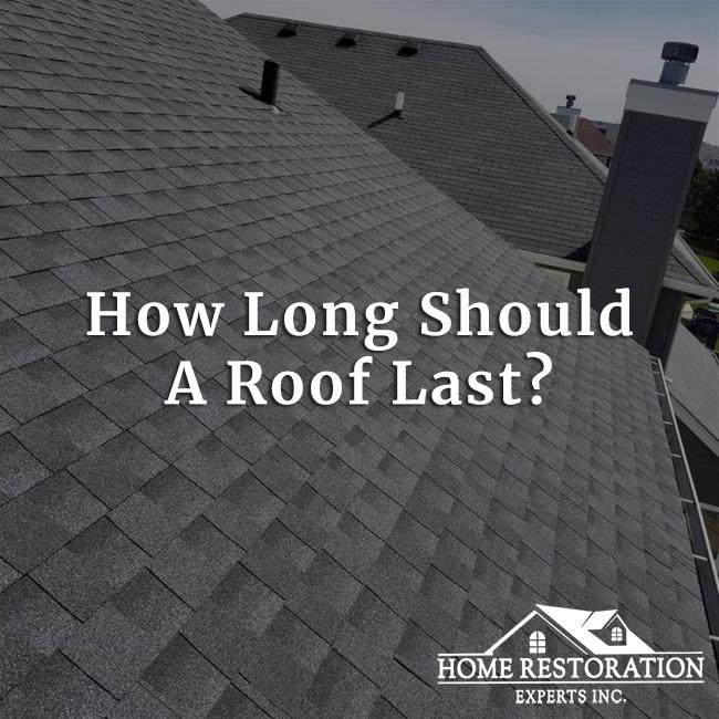 How Long Should a Roof Last?